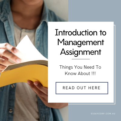 Introduction to Management Assignment - Things You Need To Know About